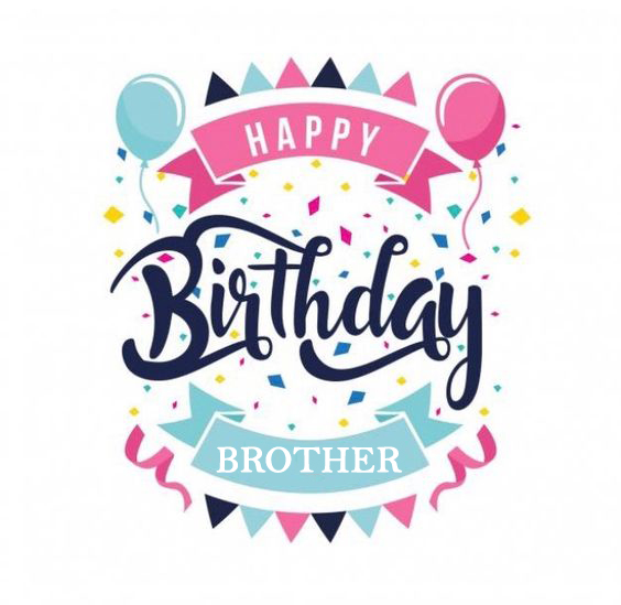 best birthday wishes for brother